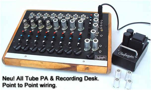 Neu! All Tube PA & Recording Desk. Point to Point wiring.